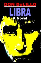Libra | [Don DeLillo]