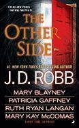The Other Side by Robb, J. D., Blayney,…