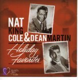 Nat King Cole & Dean Martin: Holiday Favorites von Nat King Cole & Dean Martin