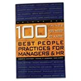 100 Things You Need to Know : Best Practices for Managers and HR