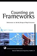COUNTING ON FRAMEWORKS: MATHEMATICS TO AID THE DESIGN OF RIGID STRUCTURES