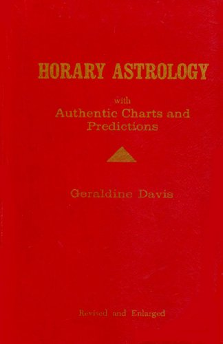 A Modern Scientific Textbook on Horary Astrology with Authentic Charts and Predictions