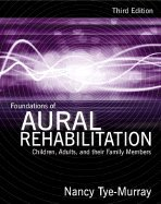 Foundations of Aural Rehabilitation 3RD EDITION PDF
