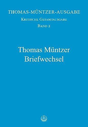 Thomas Muntzer Briefwechsel[Thomas Muntzer's Correspondence] (Thomas-Muntzer-Ausgabe. Kritische Gesamtausgabe)  (Tapa Dura)