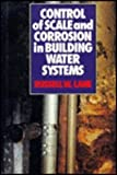 img - for Control of Scale and Corrosion in Building Water Systems book / textbook / text book