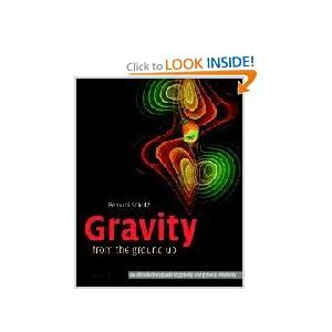 Gravity from the ground up Bernard Schutz