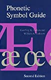 Phonetic Symbol Guide (0226685357) by Geoffrey K. Pullum