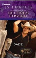 Dade (The Lawmen of Silver Creek Ranch #1319)