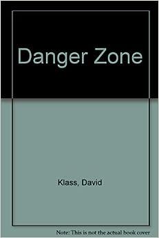 danger zone david klass book review