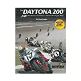 img - for The Daytona 200: The History Of America's Premier Motorcycle Race by Don Emde (2004-03-31) book / textbook / text book