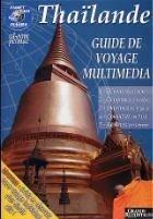 Thaïlande - Guide de Voyage multimédia