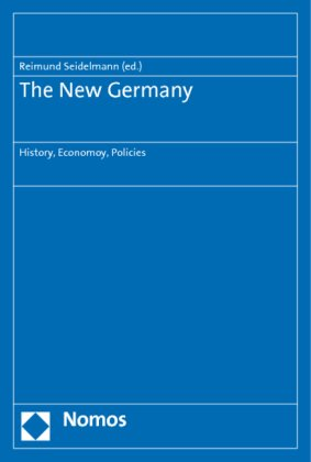 The New Germany: History, Economy, Policies