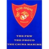 China Marines Association - 1st Ed