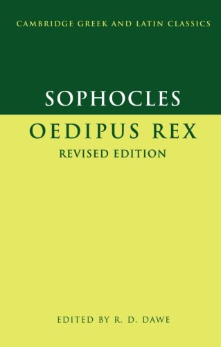 Sophocles: Oedipus Rex 2nd Edition Paperback (Cambridge Greek and Latin Classics)