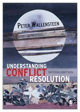 Understanding Conflict Resolution: War, Peace and the Global System