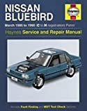 Nissan T12 and T72 Bluebird (Petrol) March 86-90 Service and Repair Manual (Haynes Service and Repair Manuals) Jeremy Churchill
