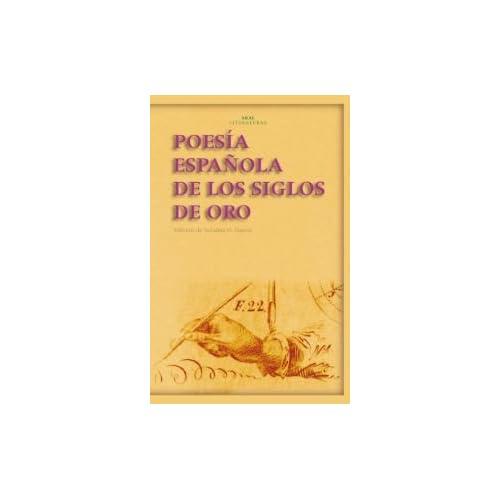 Poesia Espanola Siglos de Oro/ Spanish Golden Age Poetry (Spanish Edition)