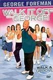 George Forman: Walk & Groove