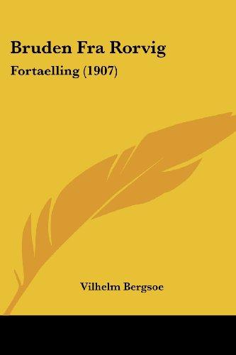Bruden Fra Rorvig: Fortaelling (1907)