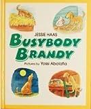 Busybody Brandy