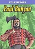 img - for Paul Bunyan (Folk Heroes) book / textbook / text book