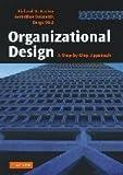 Richard M. Burton Organizational Design: A Step-by-Step Approach