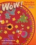Wow! Wool-On-Wool Folk Art Quilts