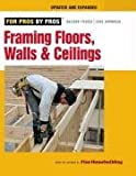 Framing Floors, Walls & Ceilings (For Pros By Pros) - 1600850693