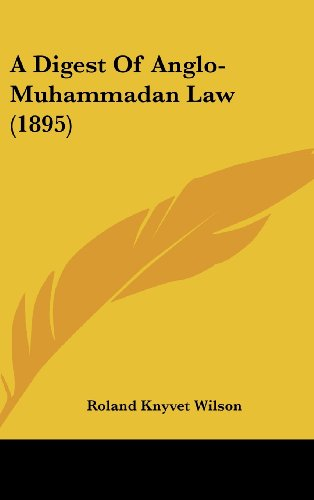 A Digest of Anglo-Muhammadan Law (1895)