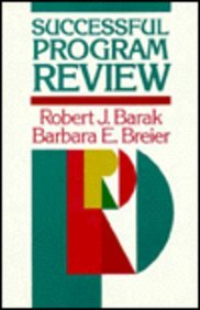 Successful Program Review: A Practical Guide to Evaluating Programs in Academic Settings (Jossey Bass Higher and Adult Education)