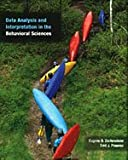 img - for Data Analysis and Interpretation in the Behavioral Sciences (with InfoTrac) book / textbook / text book