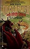 Dragonfield and Other Stories (0441166229) by Jane Yolen