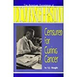 Censured for Curing Cancer: The American Experience of Dr. Max Gerson ~ S. J. Haught