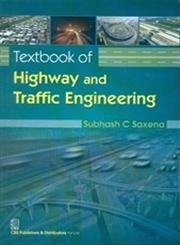 Textbook of Highway and Traffic Engineering