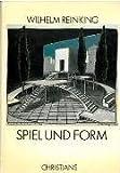 Image de Spiel und Form. Werkstattbericht eines Bühnenbildners zum Gestaltwandel der Szene in den zwanziger und dreißiger Jahren.
