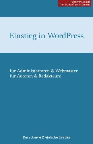 Einstieg in WordPress 3.5: Der schnelle & einfache Einstieg (German Edition)