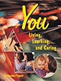 img - for You: Living, Learning, and Caring book / textbook / text book