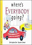 img - for Where's Everybody Going? book / textbook / text book