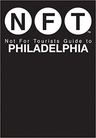 Not For Tourists Guide to Philadelphia (Not for Tourists Guide to Brooklyn)
