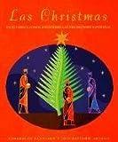 Las Christmas: escritores latinos recuerdan las tradiciones navideñas (0375701699) by Santiago, Esmeralda