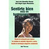 Sentirse Bien Esta En Tus Manos (Spanish Edition)