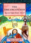 img - for The Dreamcatcher: Keep Your Happy Dreams Forever! by Lianne McCabe (1999-05-03) book / textbook / text book
