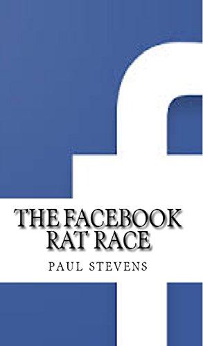 The Facebook Rat Race