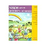 img - for Ninos Que Se Quieren a Si Mismos (Spanish Edition) book / textbook / text book