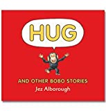 HUG - And Other Bobo Stories (Hardback) Jez Alborough