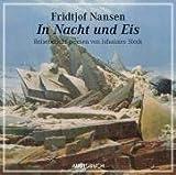 In Nacht und Eis - 1 CD - Fridtjof Nansen
