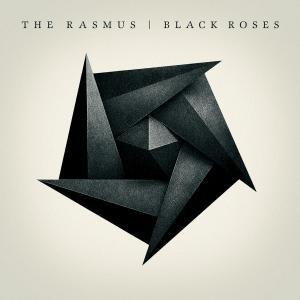 The Rasmus - Black Roses - Zortam Music