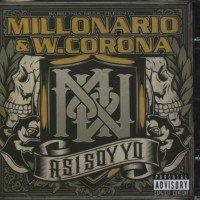Millonario & W. Corona - Asi Soy Yo