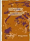 img - for Gentrification, Displacement, and Neighborhood Revitalization (Suny Series in Urban Public Policy) book / textbook / text book