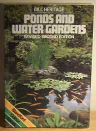 Ponds and Water Gardens (Colour), Bill Heritage